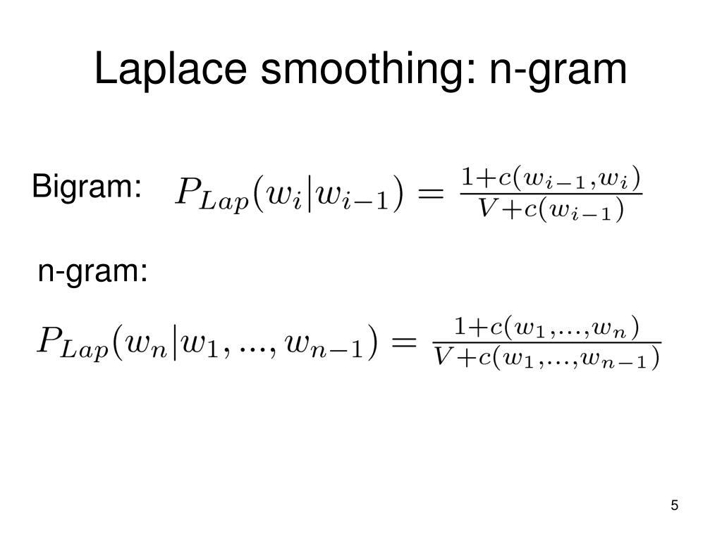 Laplace smoothing: n-gram