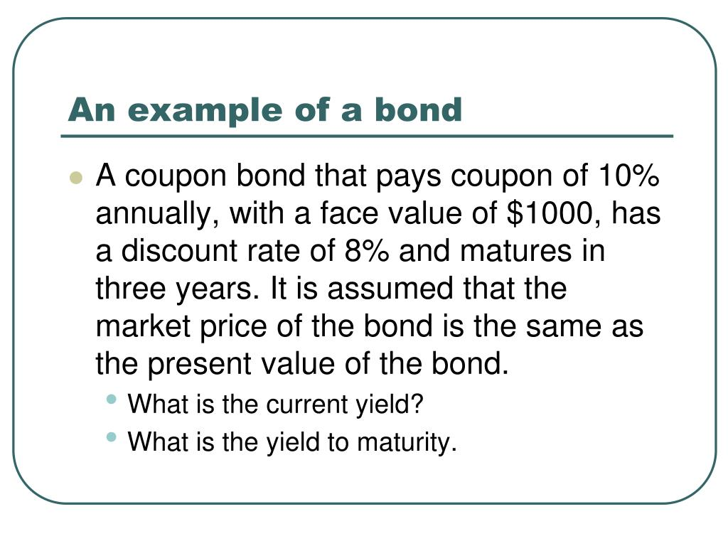 An example of a bond