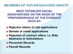 members of non designated groups