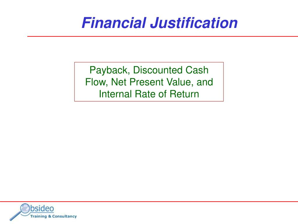 Payback, Discounted Cash Flow, Net Present Value, and Internal Rate of Return