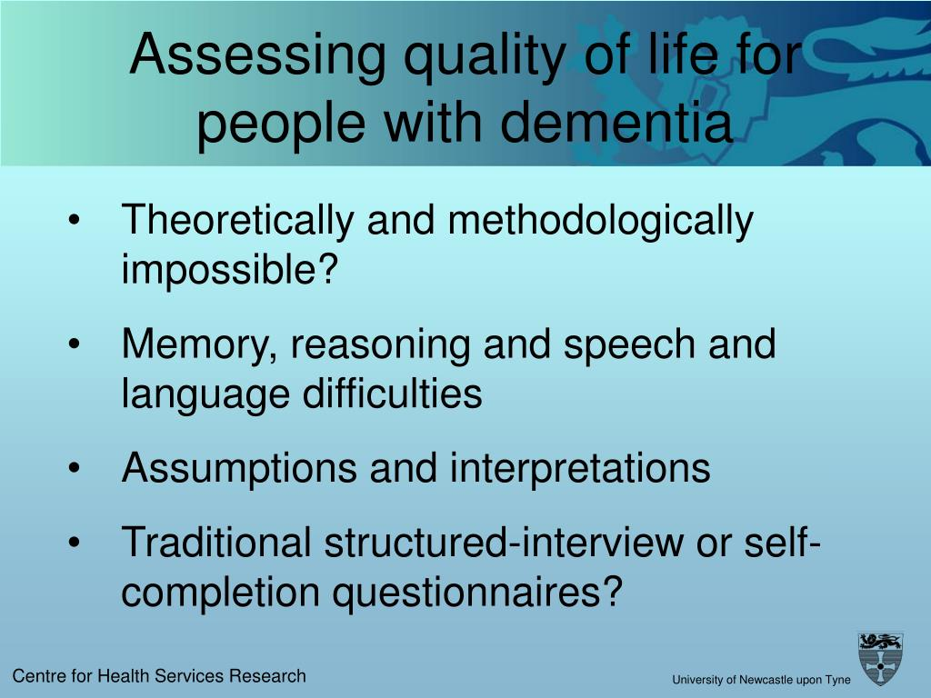 Assessing quality of life for people with dementia