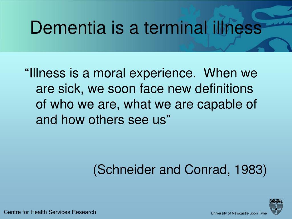 Dementia is a terminal illness