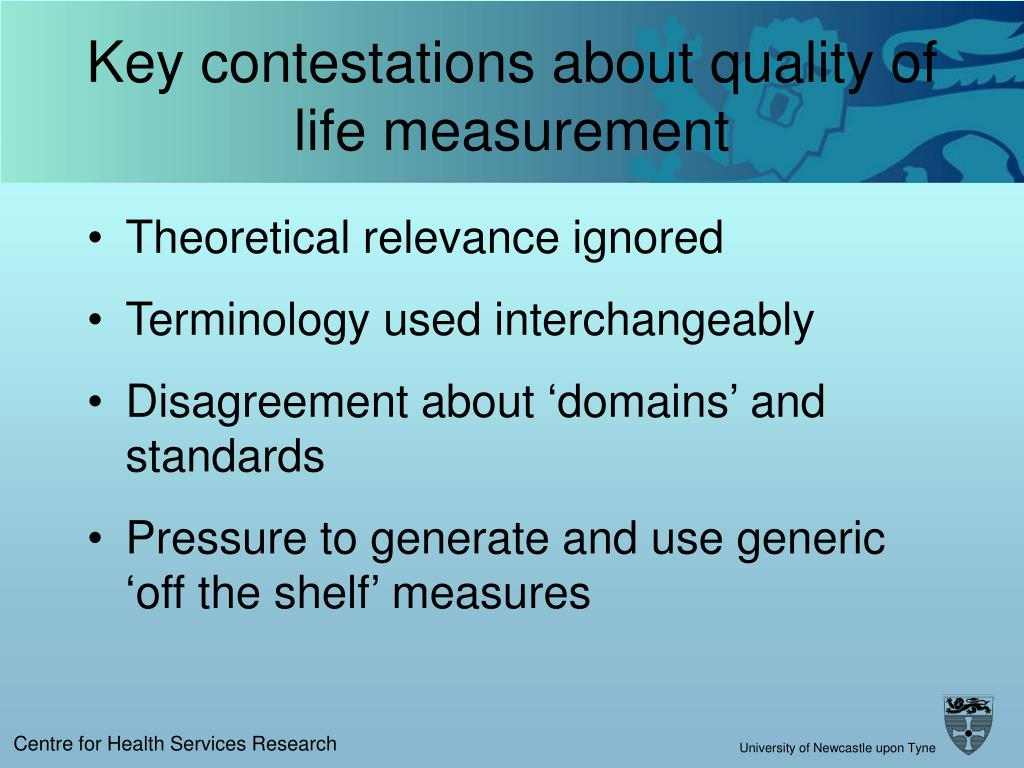 Key contestations about quality of life measurement