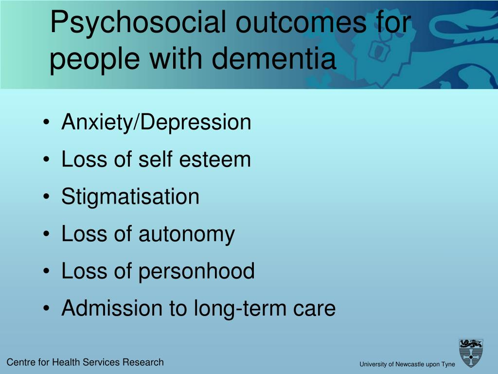 Psychosocial outcomes for people with dementia