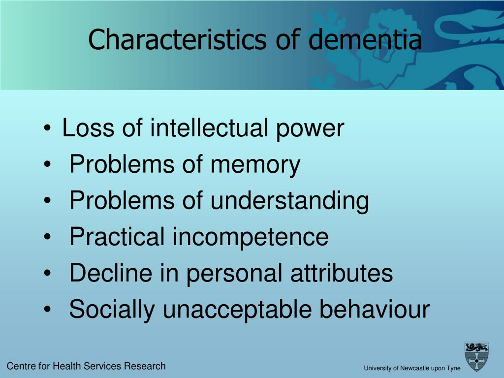 Characteristics of dementia