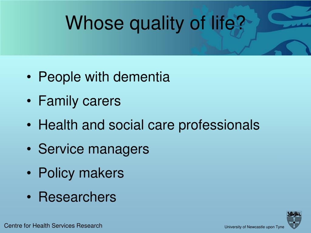 Whose quality of life?