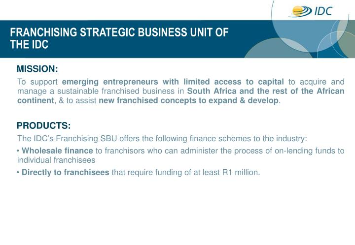 Franchising strategic business unit of the idc