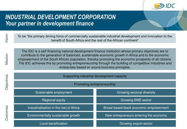 Industrial development corporation your partner in development finance