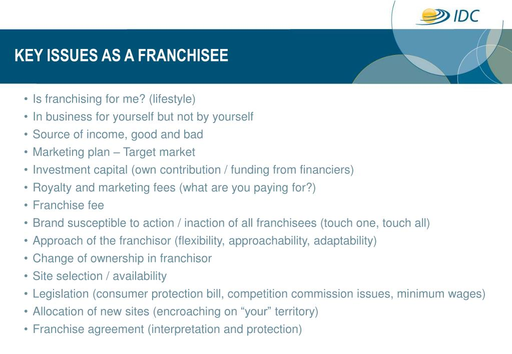 KEY ISSUES AS A FRANCHISEE