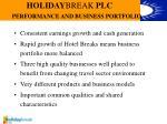 holiday break plc performance and business portfolio