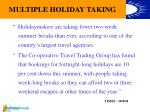multiple holiday taking
