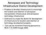 aerospace and technology infrastructure district development