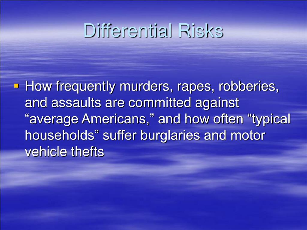 Differential Risks