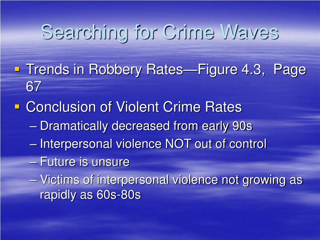 Searching for Crime Waves