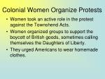 colonial women organize protests27