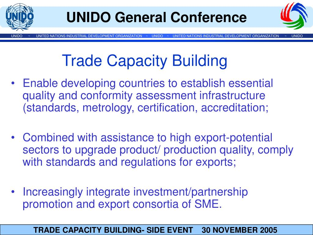 Enable developing countries to establish essential quality and conformity assessment infrastructure (standards, metrology, certification, accreditation;