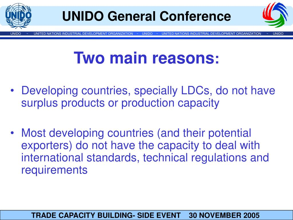 Developing countries, specially LDCs, do not have surplus products or production capacity