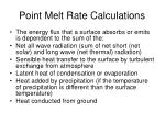 point melt rate calculations