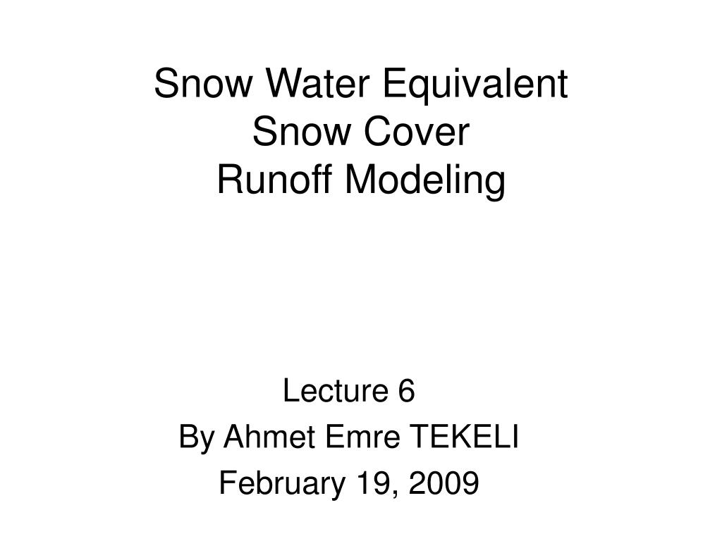 snow water equivalent snow cover runoff modeling l.