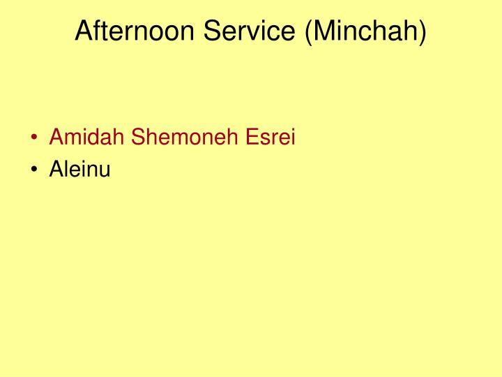 Afternoon Service (Minchah)