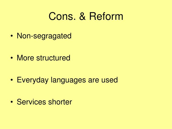 Cons. & Reform