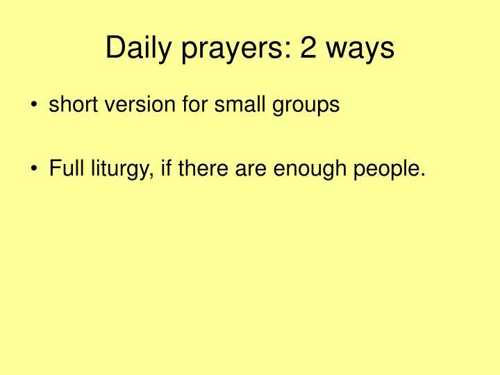 Daily prayers 2 ways