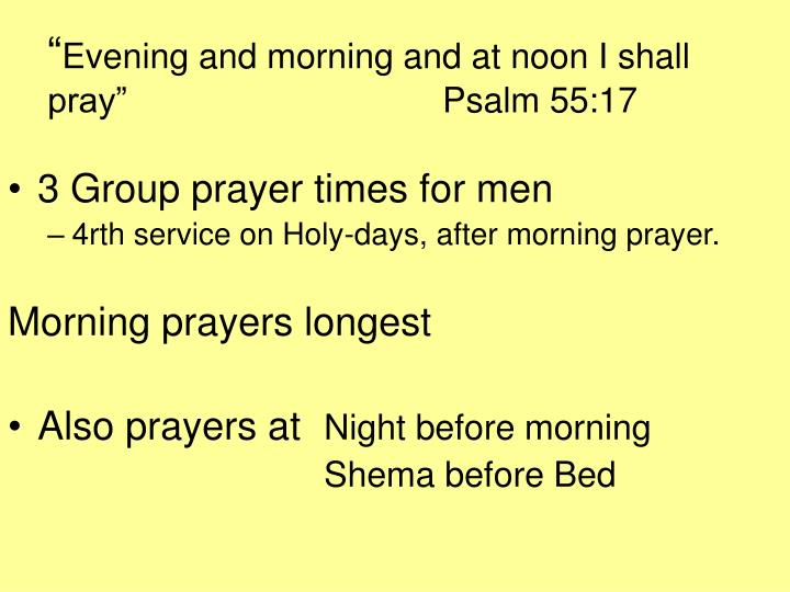 Evening and morning and at noon i shall pray psalm 55 17