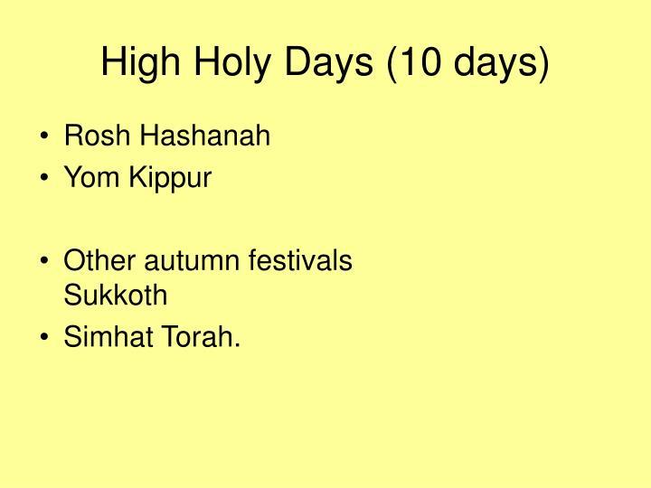 High Holy Days (10 days)