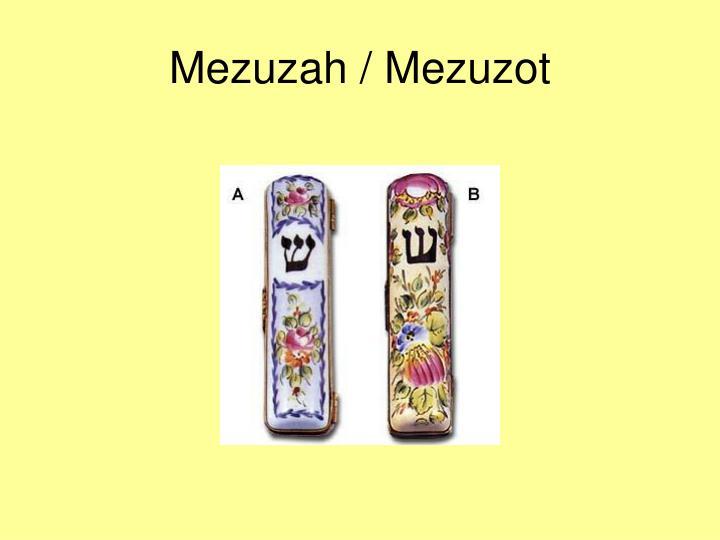 Mezuzah / Mezuzot