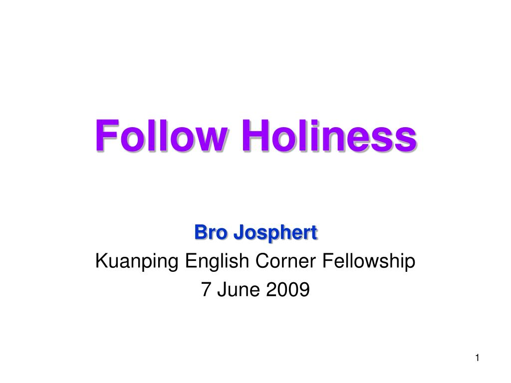 follow holiness l.