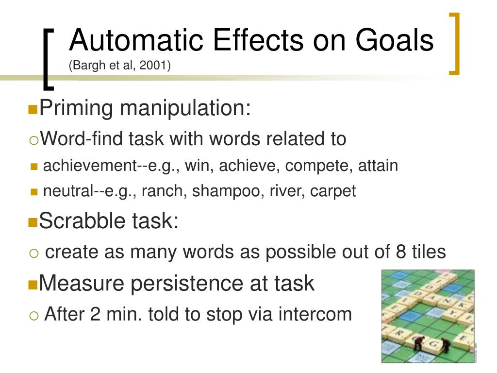 Automatic Effects on Goals