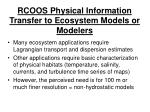 rcoos physical information transfer to ecosystem models or modelers