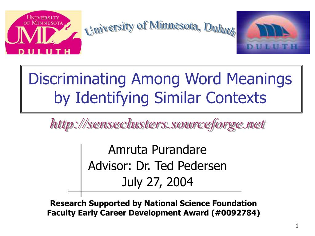 discriminating among word meanings by identifying similar contexts l.