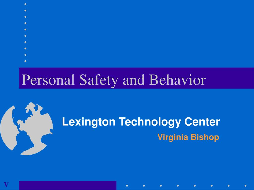 personal safety and behavior l.