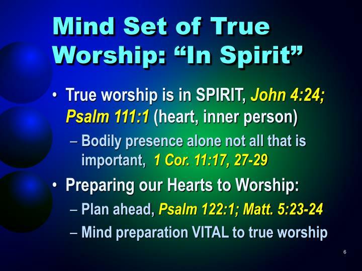 """Mind Set of True Worship: """"In Spirit"""""""