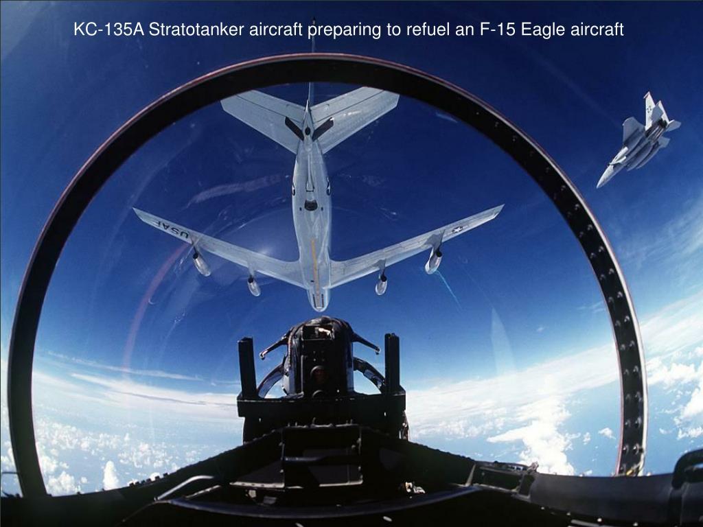 KC-135A Stratotanker aircraft preparing to refuel an F-15 Eagle aircraft