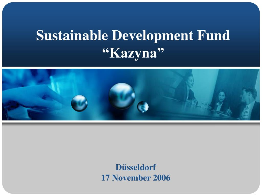 sustainable development fund kazyna l.