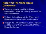 history of the white house conference