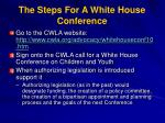 the steps for a white house conference