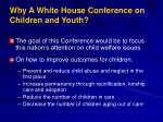 why a white house conference on children and youth