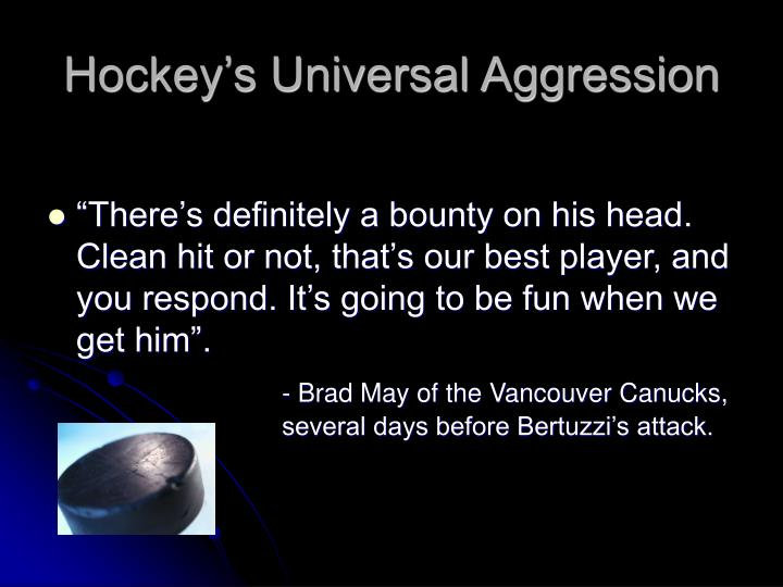 Hockey's Universal Aggression