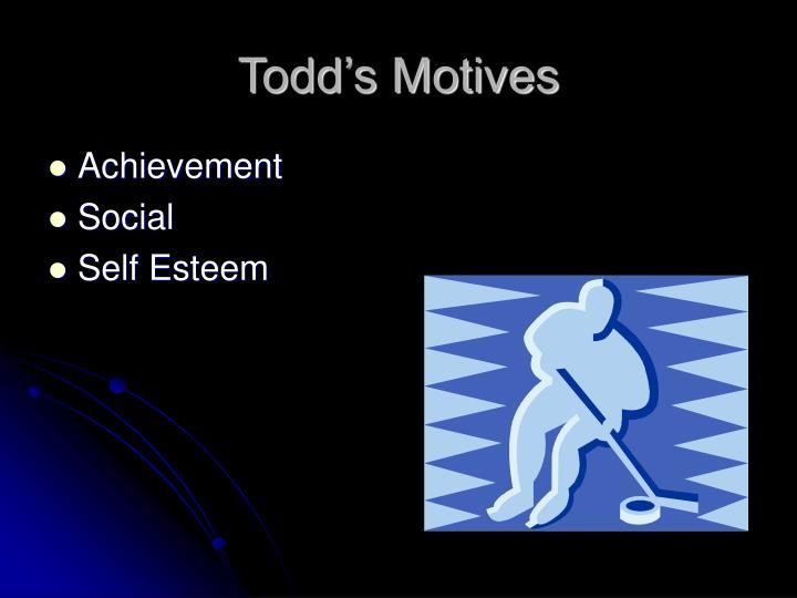 Todd's Motives