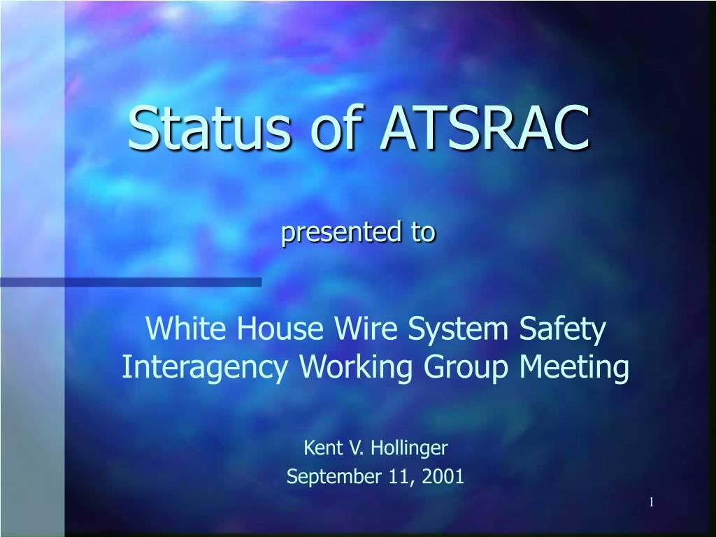 status of atsrac presented to l.