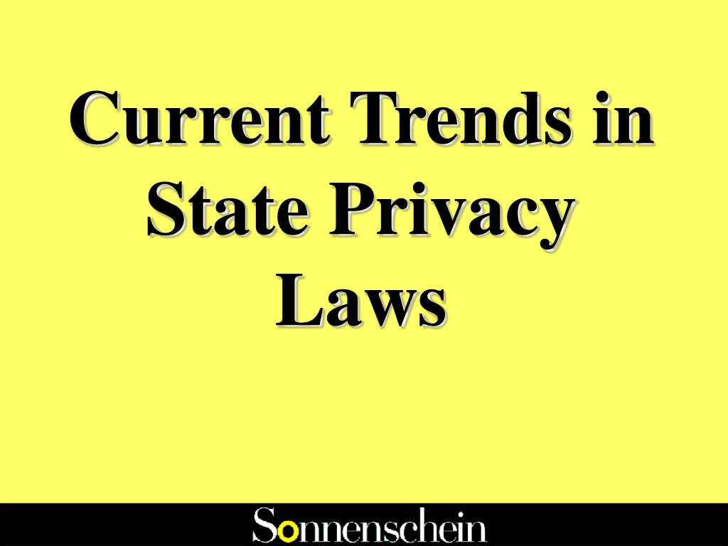 Current Trends in State Privacy Laws