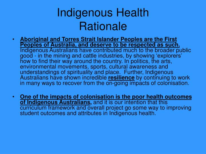 Indigenous health rationale