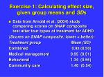 exercise 1 calculating effect size given group means and sd s