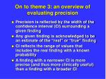 on to theme 3 an overview of evaluating precision