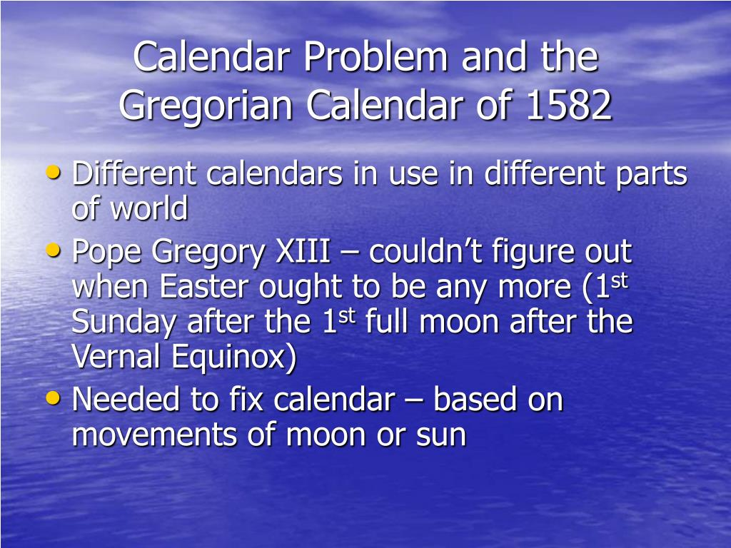 Calendar Problem and the Gregorian Calendar of 1582