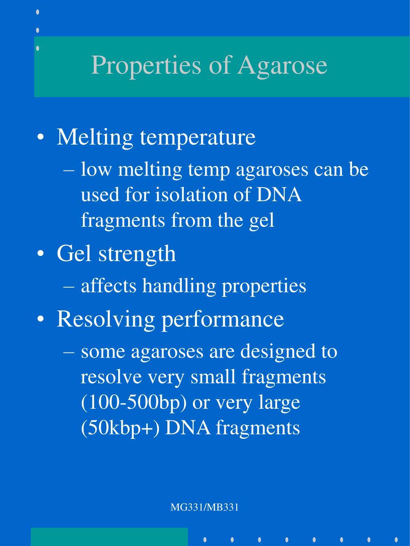 Properties of Agarose