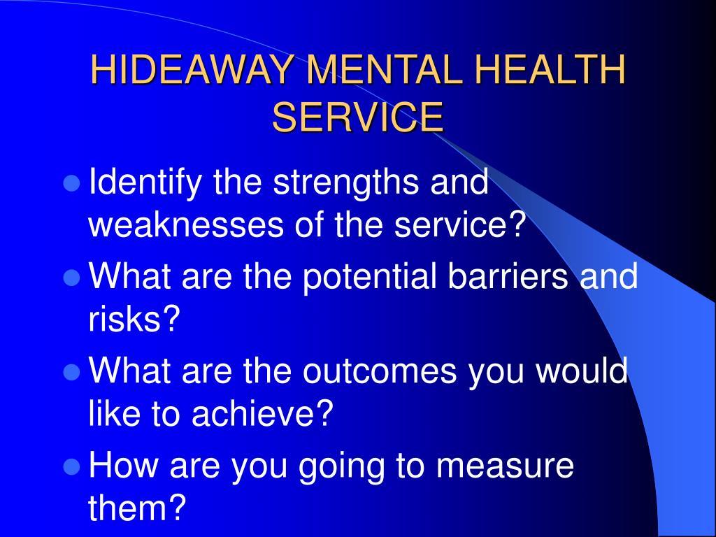 HIDEAWAY MENTAL HEALTH SERVICE